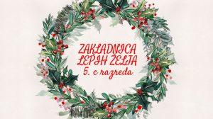 24. 12. 2020 – Zakladnica lepih želja in pisma Božičku učencev 5. c razreda